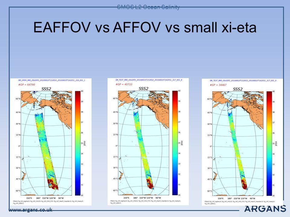 www.argans.co.uk SMOS L2 Ocean Salinity EAFFOV vs AFFOV vs small xi-eta