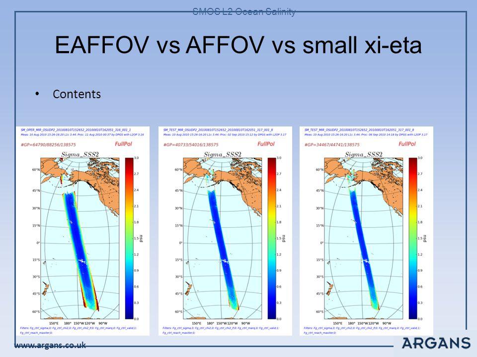 www.argans.co.uk SMOS L2 Ocean Salinity EAFFOV vs AFFOV vs small xi-eta Contents