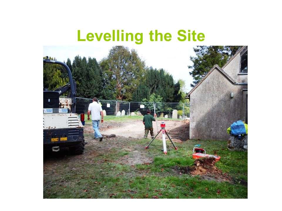 Levelling the Site