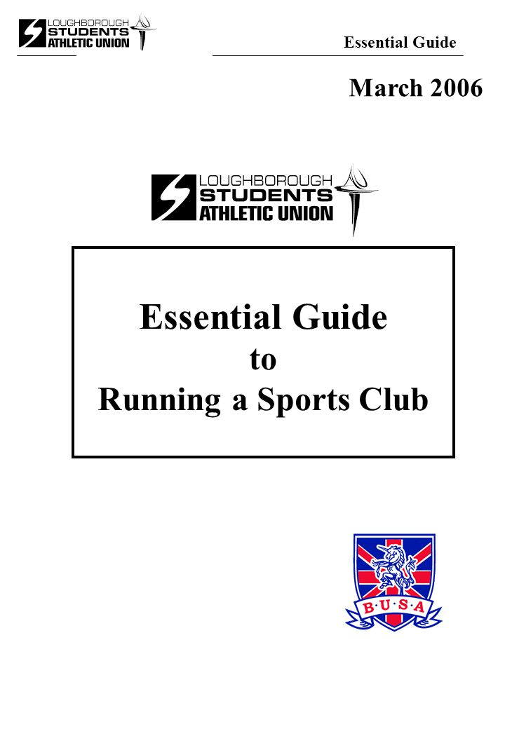 Essential Guide to Running a Sports Club March 2006