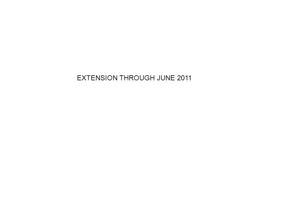 EXTENSION THROUGH JUNE 2011
