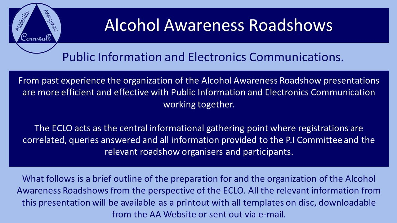 Alcohol Awareness Roadshows Public Information and Electronics Communications.