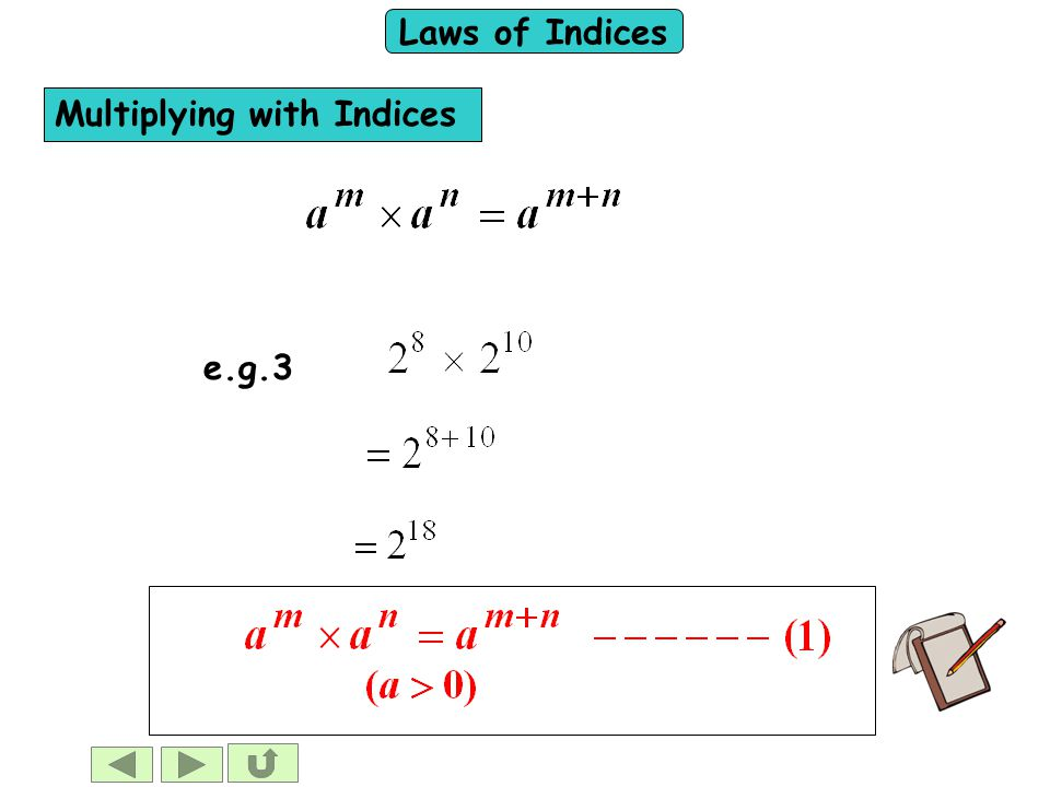 Laws of Indices e.g.3 Multiplying with Indices