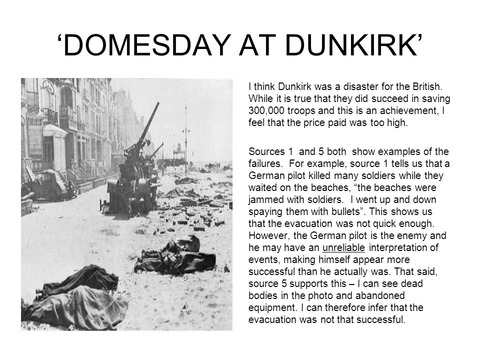 'DOMESDAY AT DUNKIRK' I think Dunkirk was a disaster for the British.