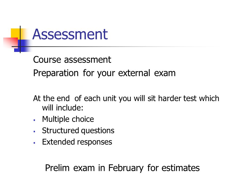 Assessment Internal assessment To pass each of the units LO1 and LO2 in NAB tests ( pass =26/40 ) 1 chance for reassessment LO3 by completing practica