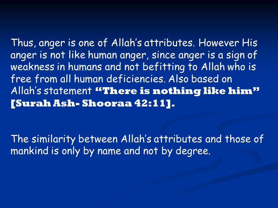 2.Referring to Allah as He has referred to Himself without giving Him new names or attributes.
