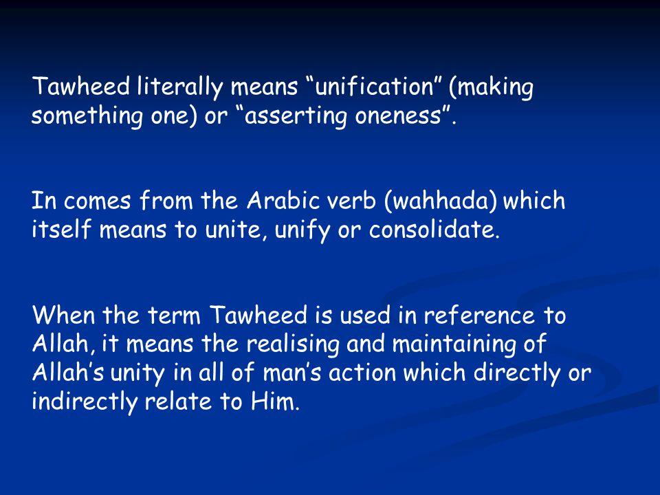 3 Categories of Tawheed 1.Tawheed ar-Ruboobeeyah – Maintaining the Unity of Lordship 2.