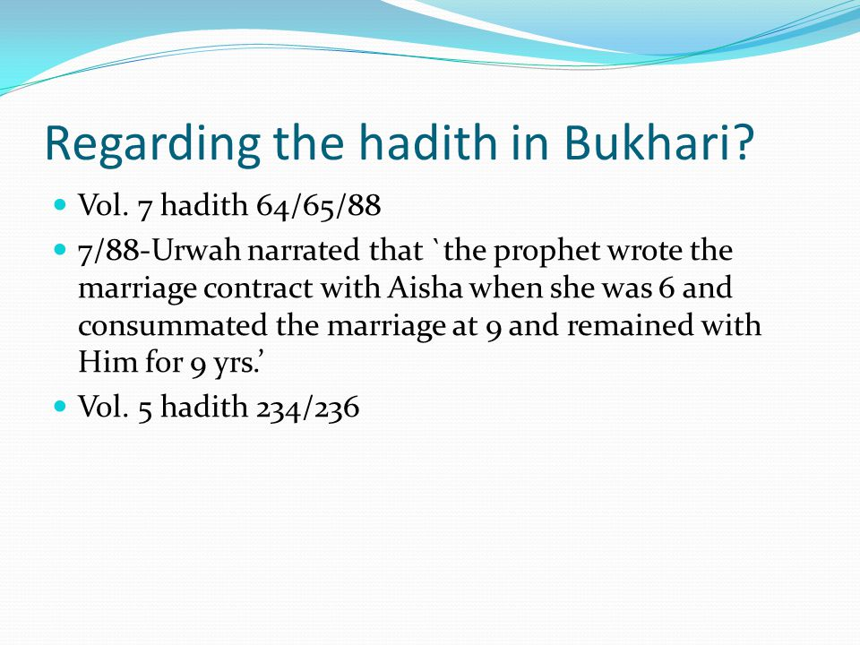 Regarding the hadith in Bukhari. Vol.