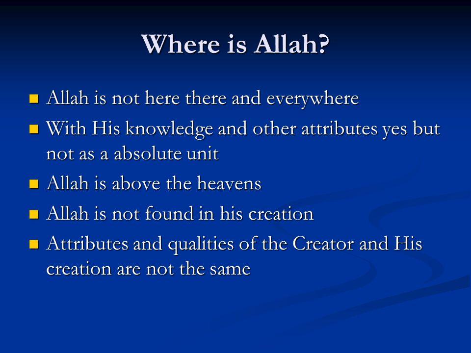 Where is Allah.