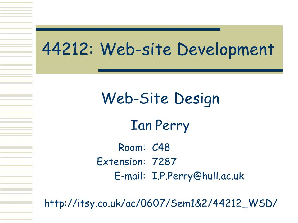 Ian Perry44212: Web-site Development: Web-site DesignSlide 12 Things NOT to do.