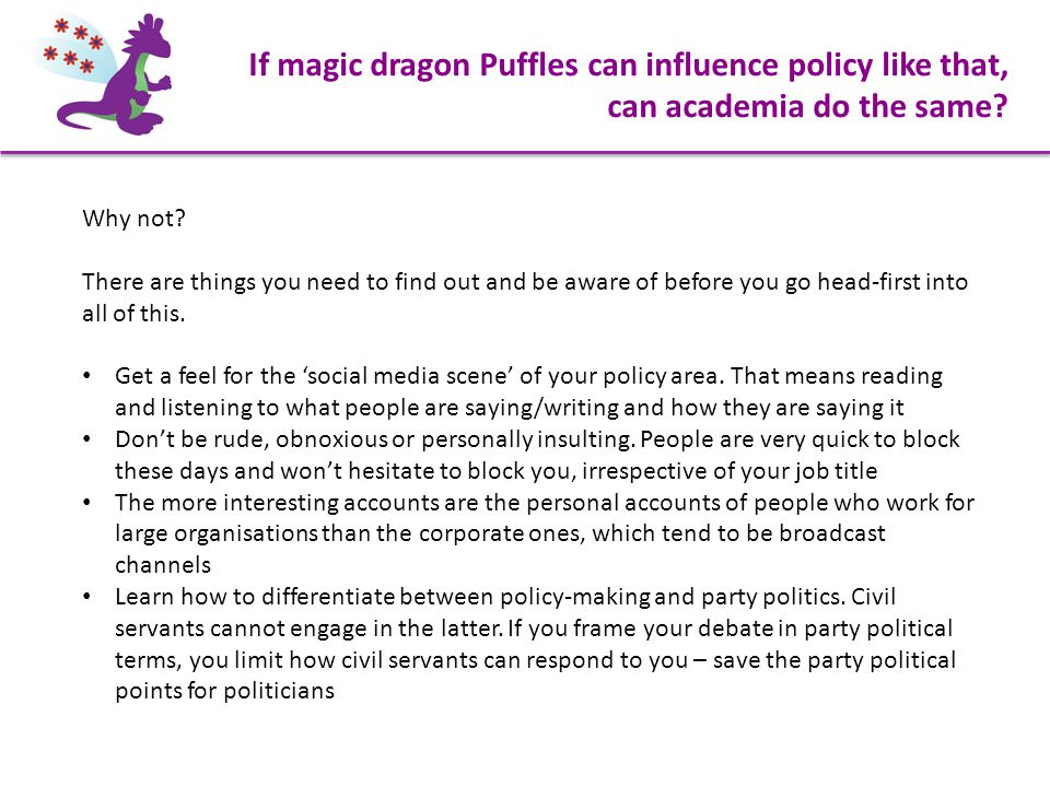 If magic dragon Puffles can influence policy like that, can academia do the same.