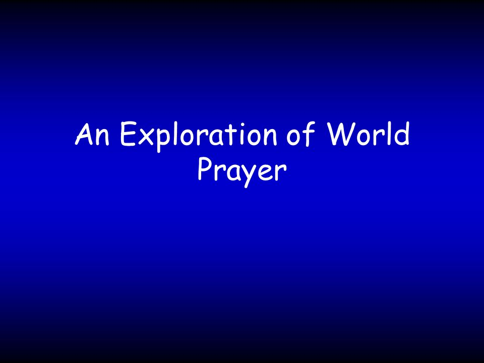 An Exploration of World Prayer