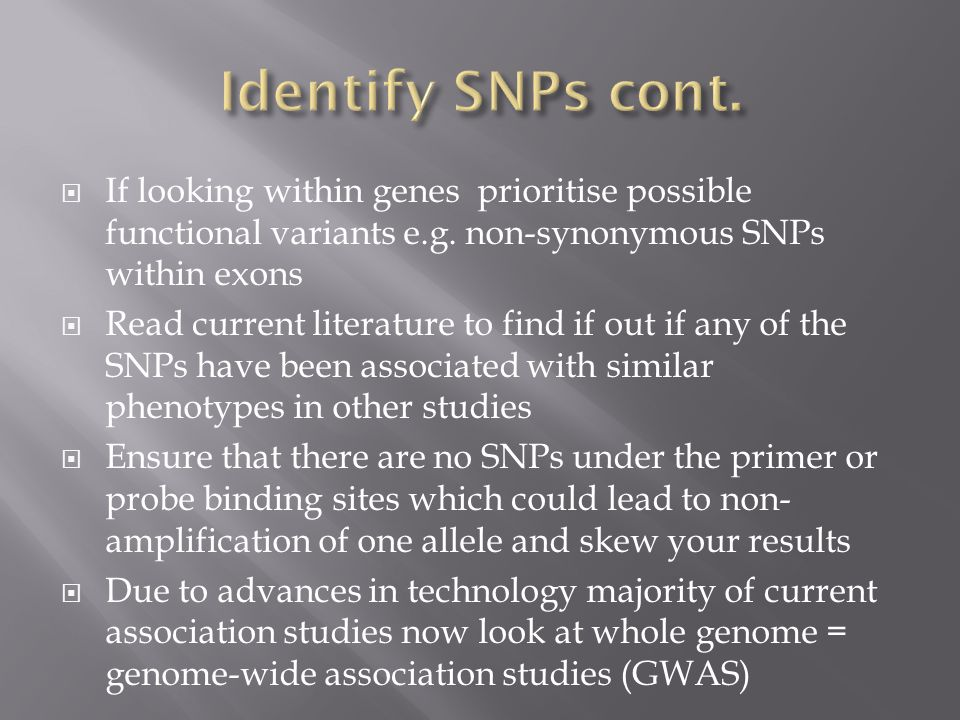  If looking within genes prioritise possible functional variants e.g.