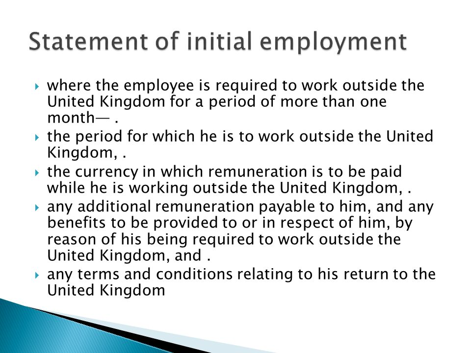  where the employee is required to work outside the United Kingdom for a period of more than one month—.