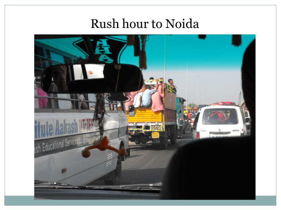 Rush hour to Noida