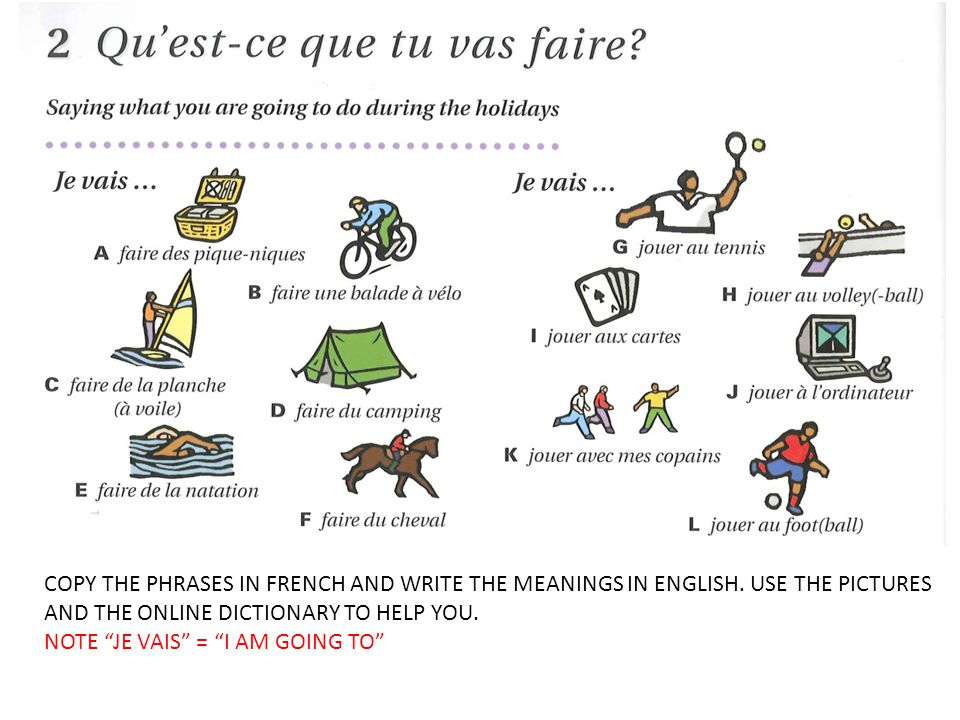 COPY THE PHRASES IN FRENCH AND WRITE THE MEANINGS IN ENGLISH.