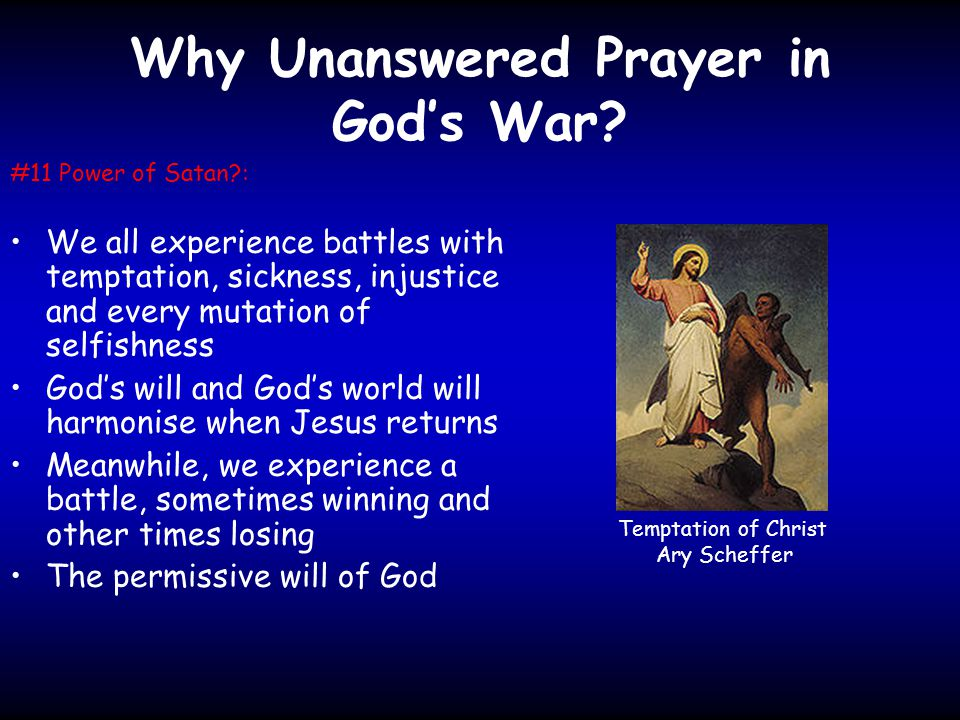 Why Unanswered Prayer in God's War.