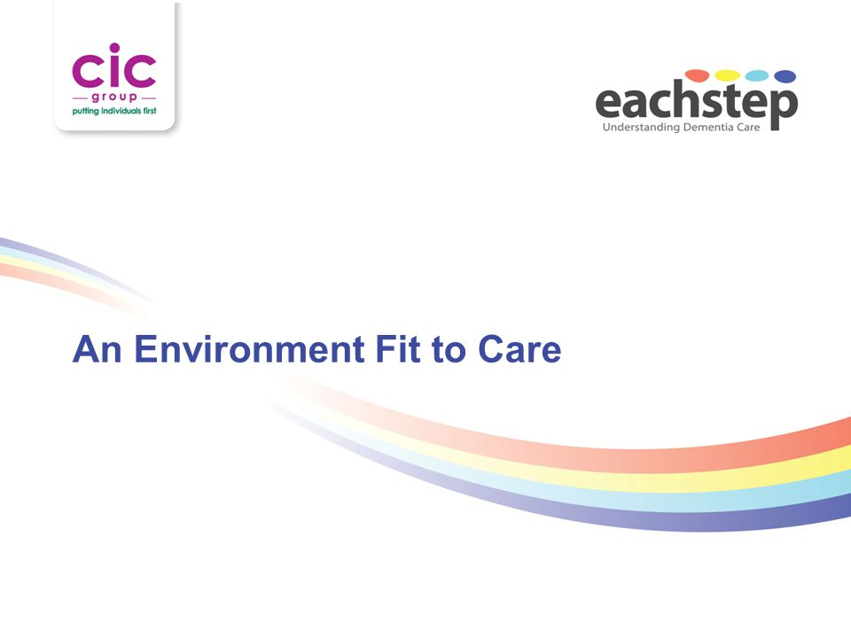 An Environment Fit to Care