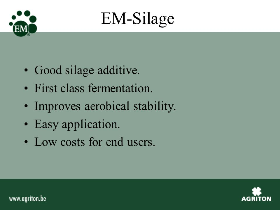 EM-Silage Good silage additive. First class fermentation.