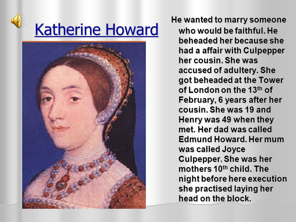 Anne of Cleves When Henry divorced her she did not want to leave England. Therefore, became Henry's beloved sister. When Anne died she was buried in W