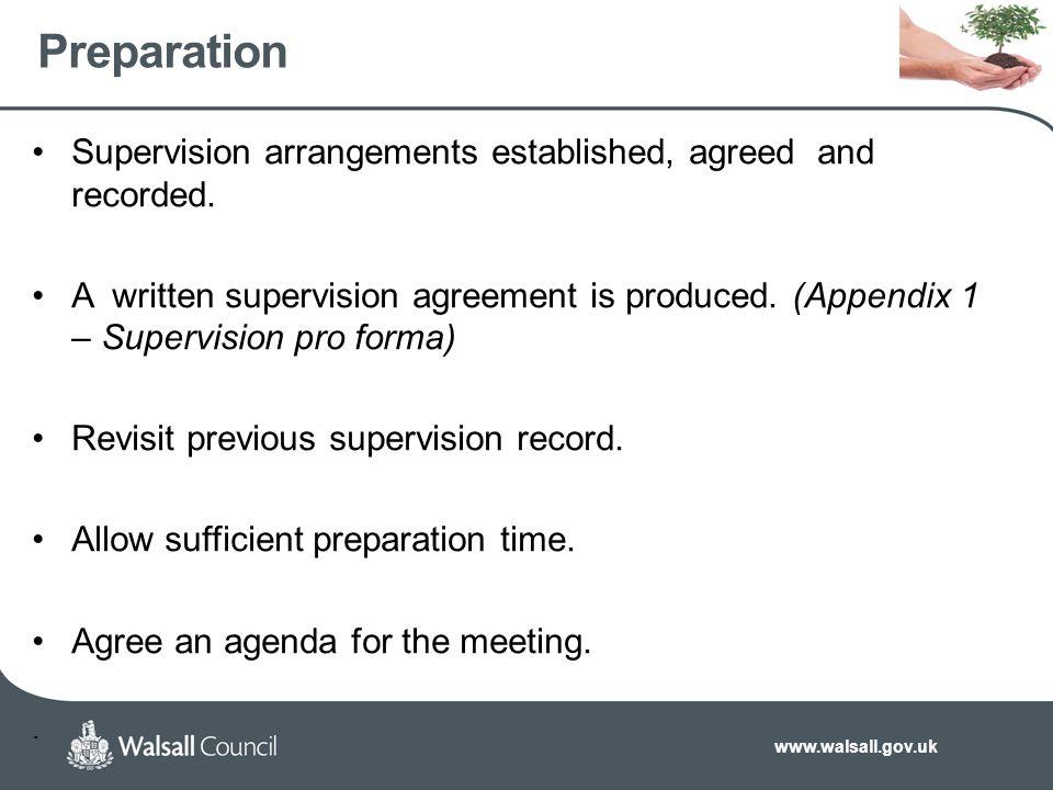 www.walsall.gov.uk Preparation Supervision arrangements established, agreed and recorded.