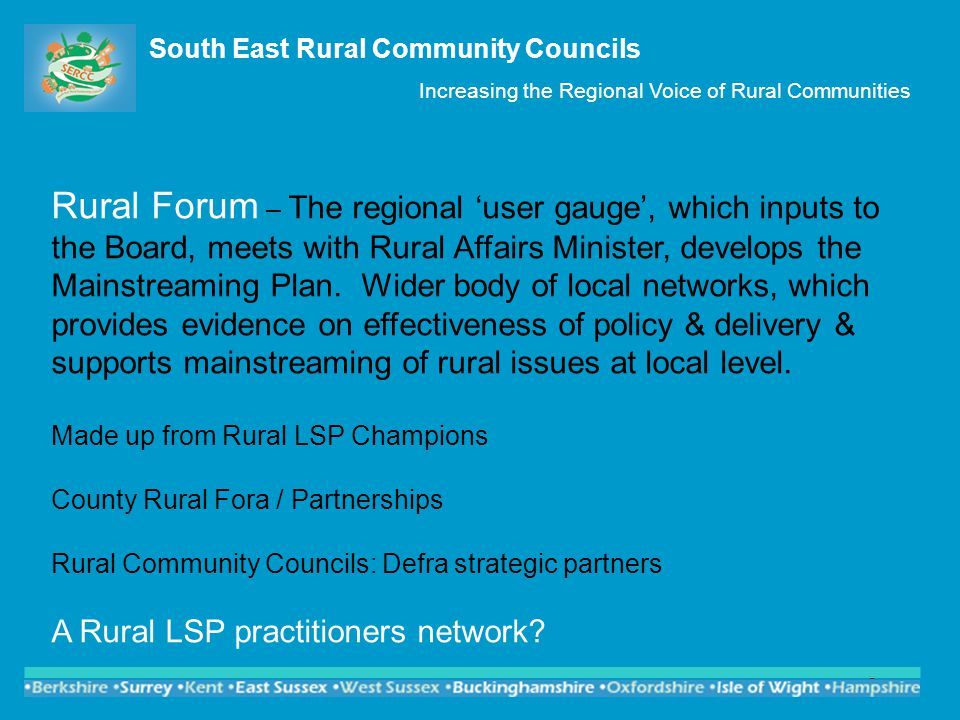 4 Significant Changes in the provision of rural services The end of direct support to rural communities from Defra ; although it still has a DSO for Strong Rural Communities.