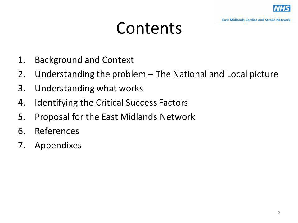 Contents 1.Background and Context 2.Understanding the problem – The National and Local picture 3.Understanding what works 4.Identifying the Critical S