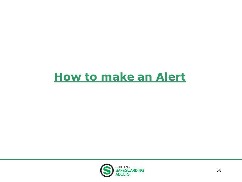 January 201338 How to make an Alert