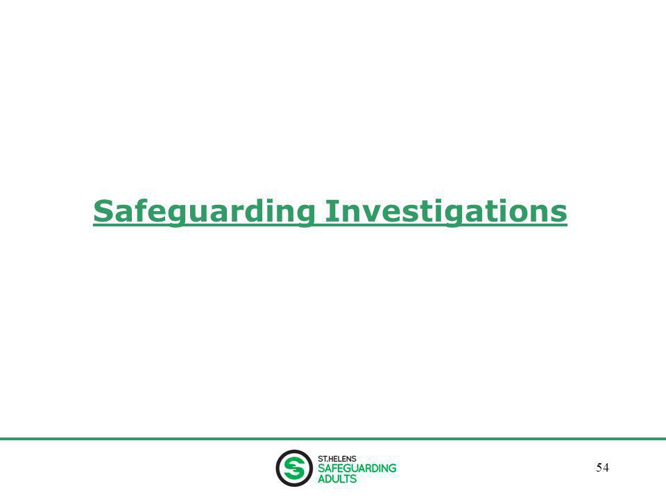 January 201354 Safeguarding Investigations