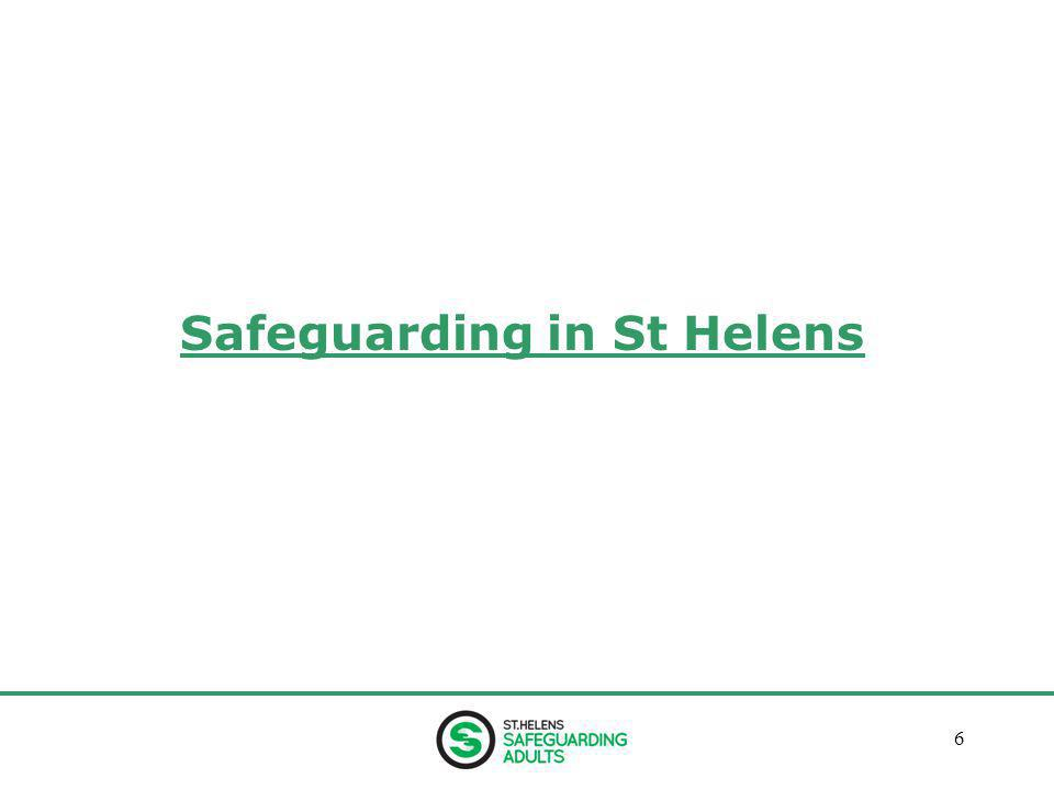 January 20136 Safeguarding in St Helens