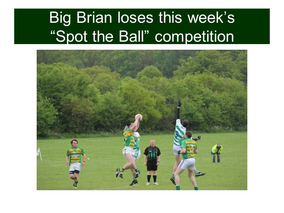 Big Brian loses this week's Spot the Ball competition