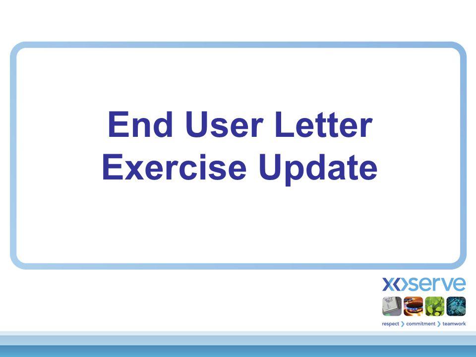 End User Letter Exercise Update