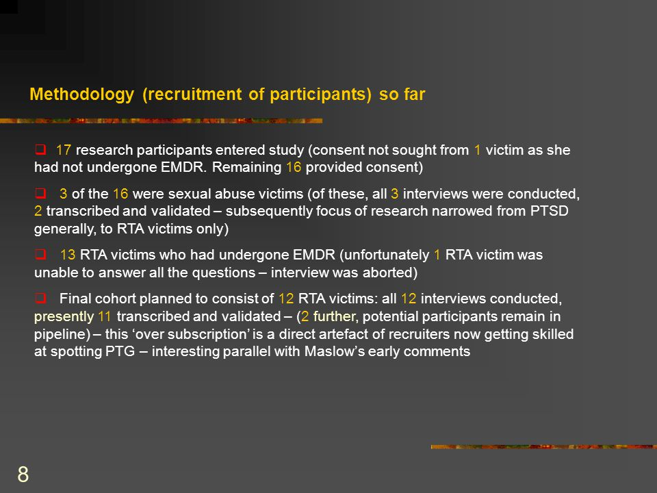 8  17 research participants entered study (consent not sought from 1 victim as she had not undergone EMDR.