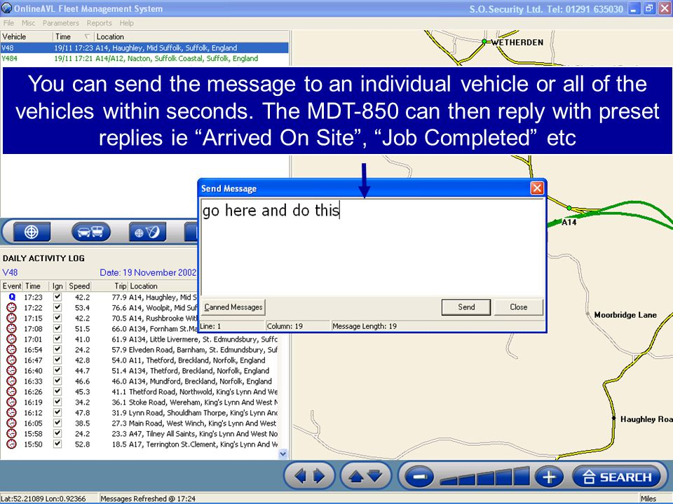 You can send the message to an individual vehicle or all of the vehicles within seconds.