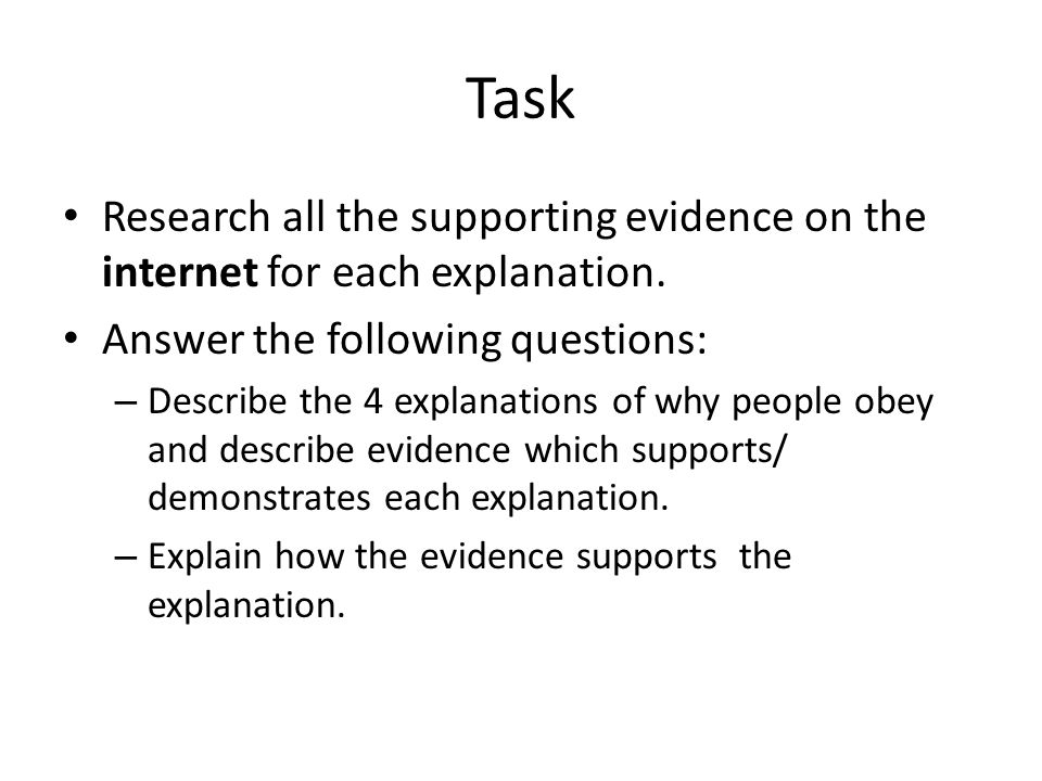 Task Research all the supporting evidence on the internet for each explanation. Answer the following questions: – Describe the 4 explanations of why p