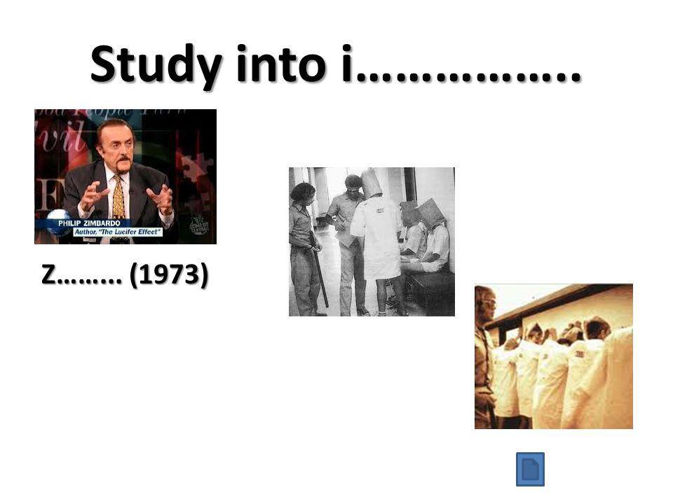 Study into i…………….. Z……... (1973)