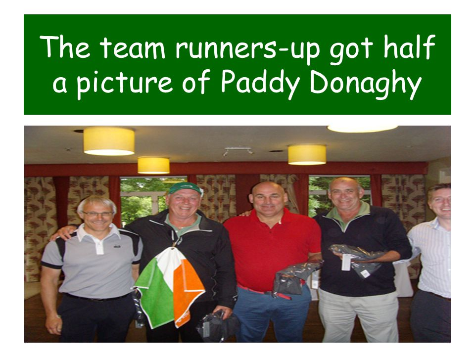 The team runners-up got half a picture of Paddy Donaghy