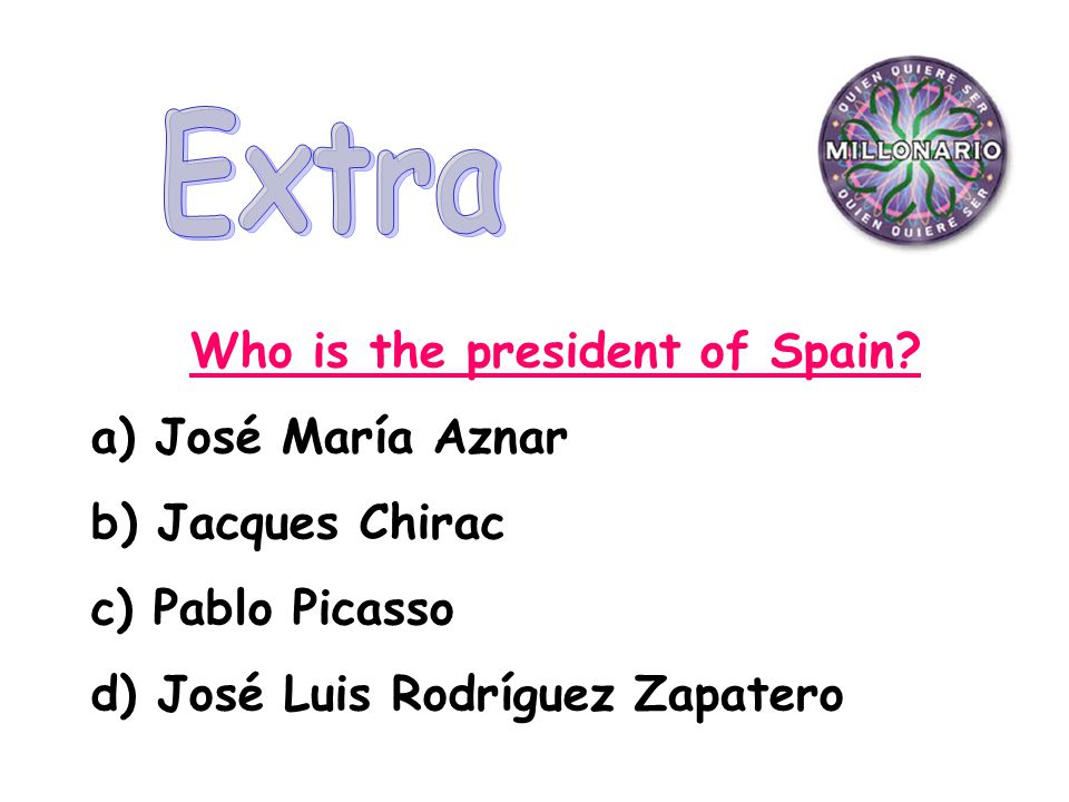 Who is the president of Spain.