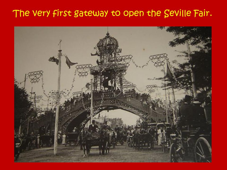 The very first gateway to open the Seville Fair.