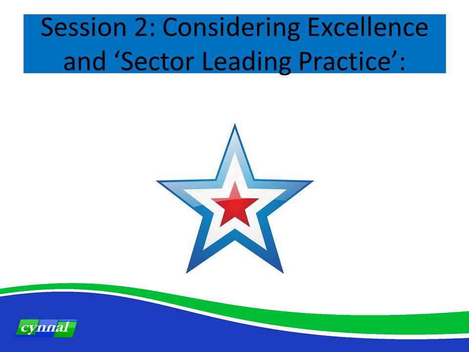 GradeDescription ExcellentMany strengths, including significant examples of sector-leading practice.