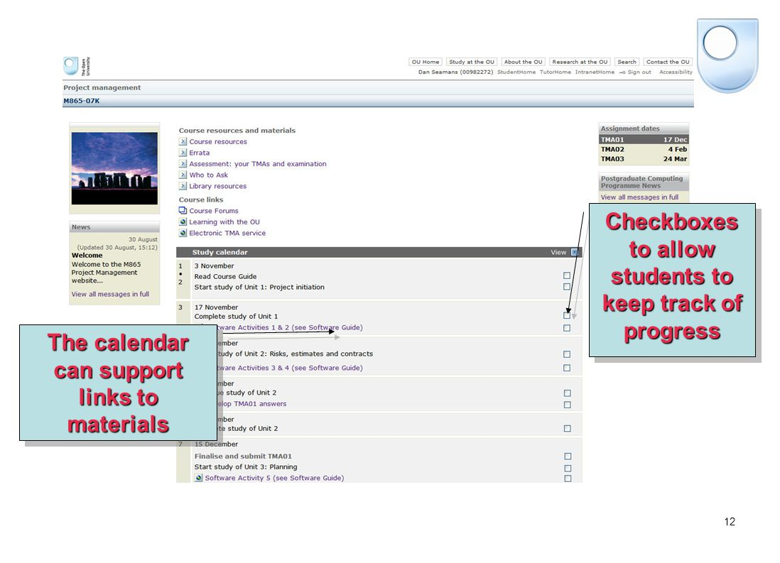 12 The calendar can support links to materials Checkboxes to allow students to keep track of progress