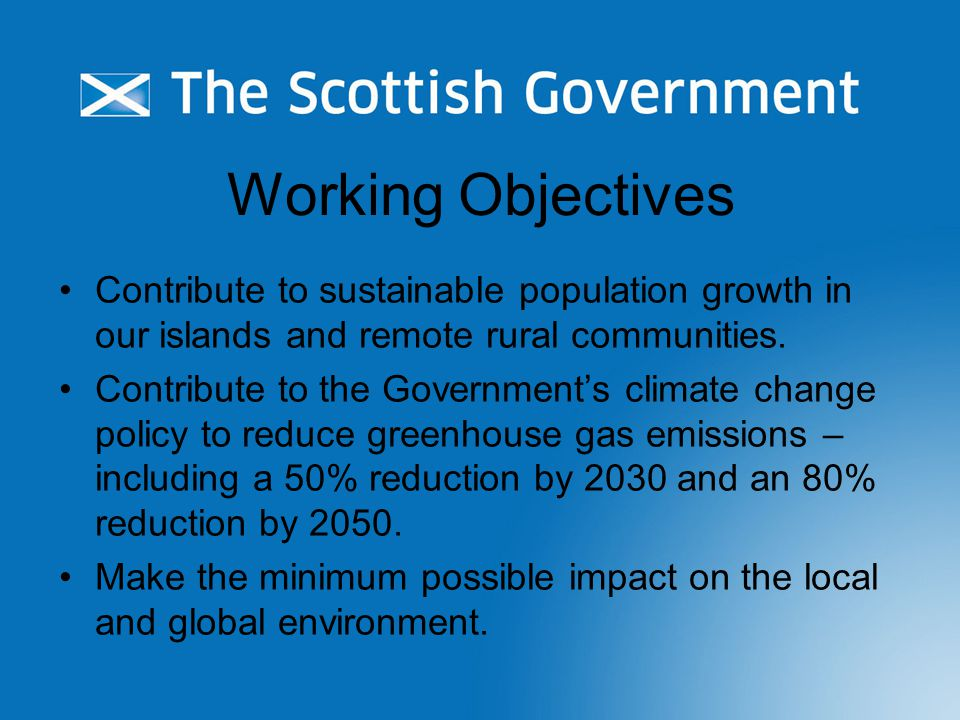 Working Objectives Contribute to sustainable population growth in our islands and remote rural communities.