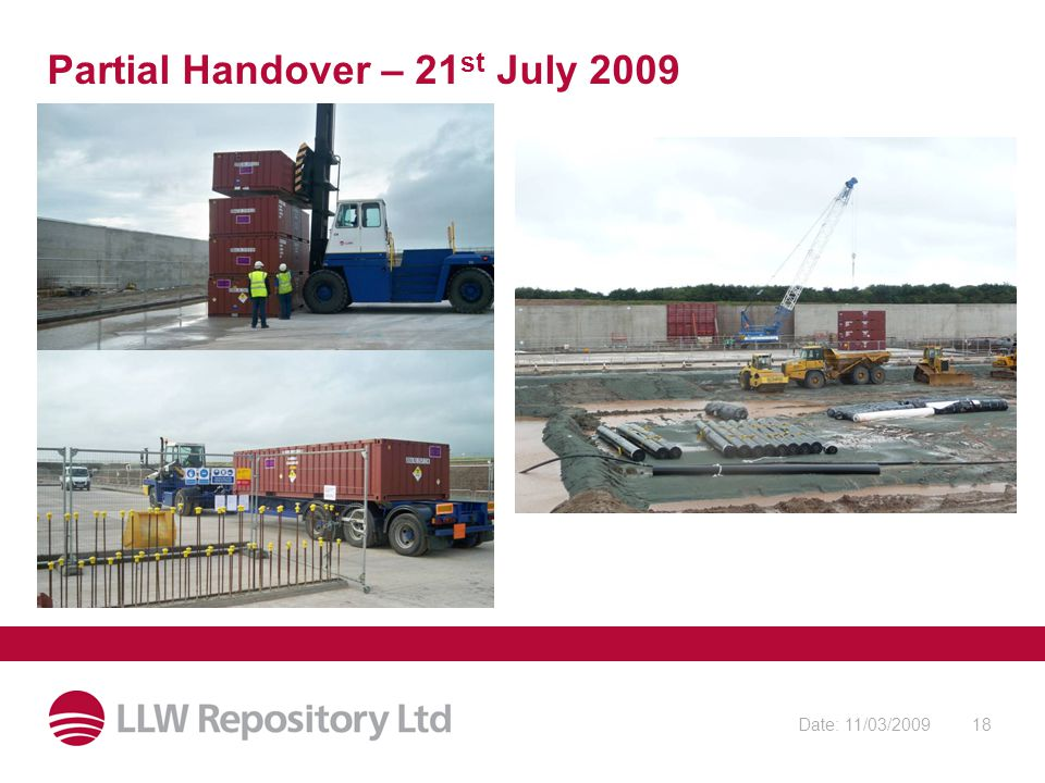 Date: 11/03/200918 Partial Handover – 21 st July 2009