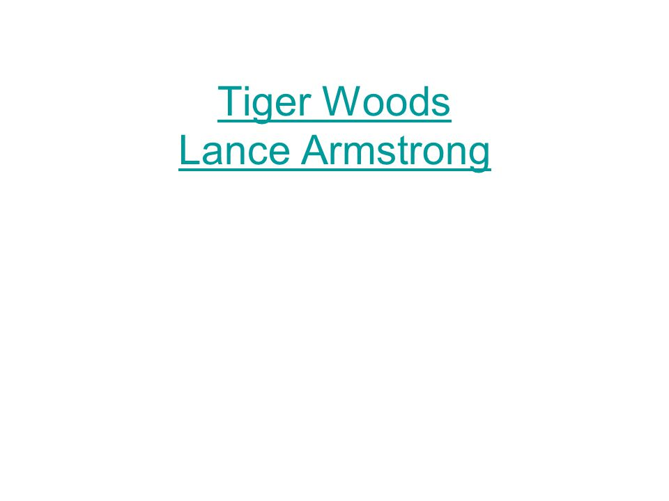 Tiger Woods Lance Armstrong