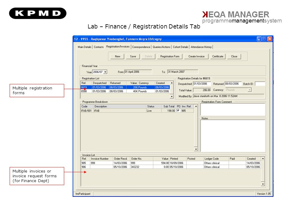 Lab – Finance / Registration Details Tab programmemanagementsystem Multiple registration forms Multiple invoices or invoice request forms (for Finance