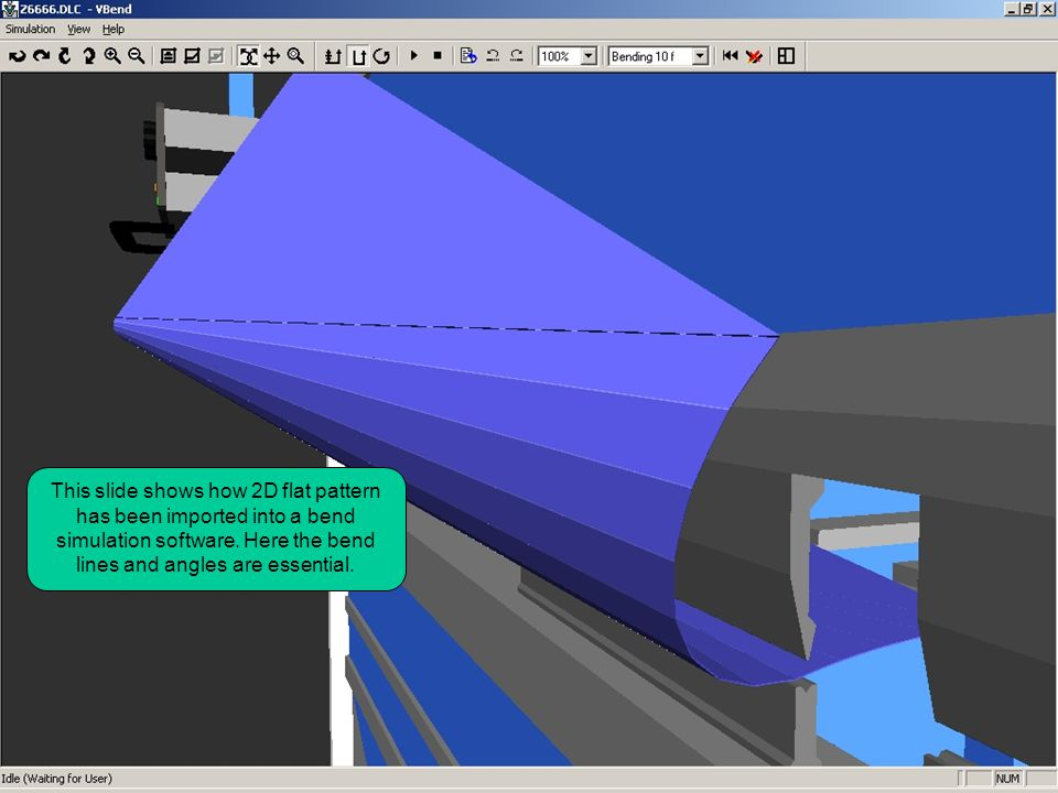 This slide shows how 2D flat pattern has been imported into a bend simulation software. Here the bend lines and angles are essential.