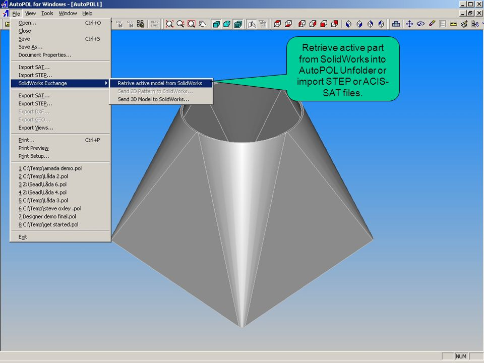 Retrieve active part from SolidWorks into AutoPOL Unfolder or import STEP or ACIS- SAT files.