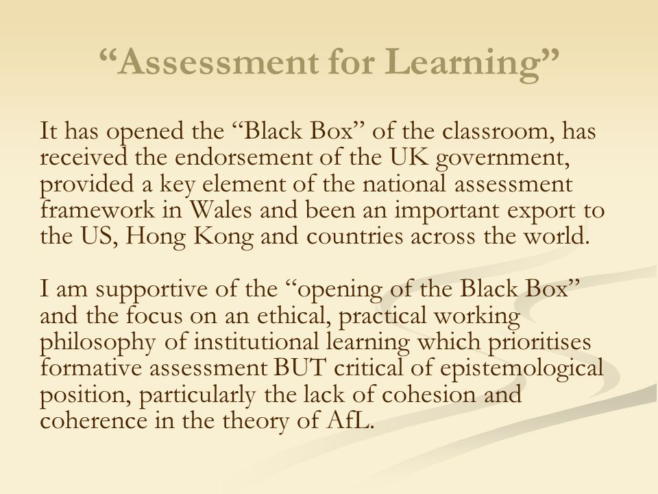 Assessment for learning Black and Wiliam 1998 review of research, world- wide renown Black et al.