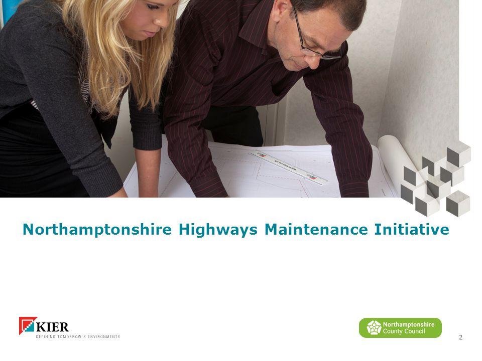 2 Northamptonshire Highways Maintenance Initiative