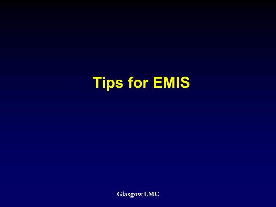 Tips for EMIS